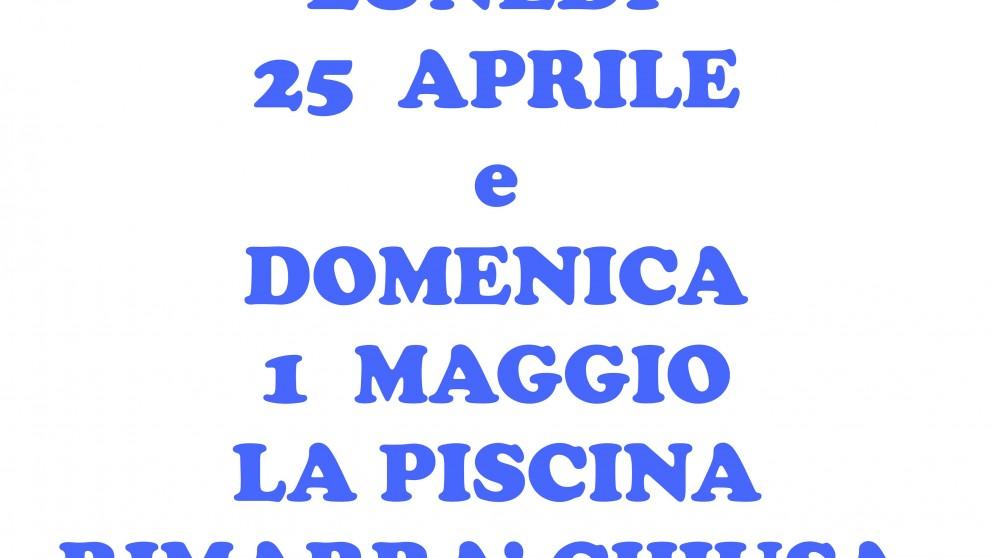 Chiusura Impianti Festivit 25 Aprile E 1 Maggio